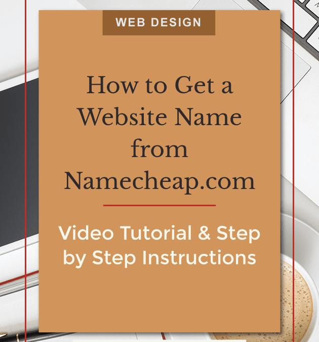 How to Get a Website Name from Namecheap.com