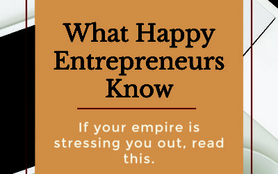 What Happy Entrepreneurs Know