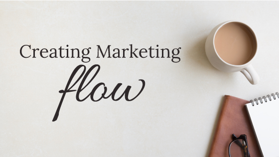 Creating Marketing Flow